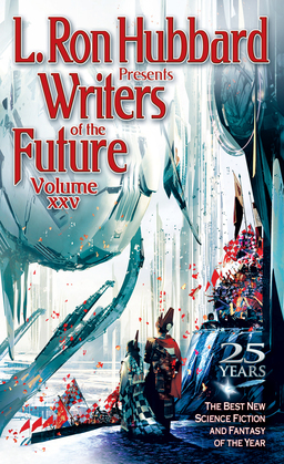 Writers of the Future Volume 25