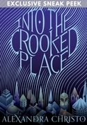 Into the Crooked Place Sneak Peek