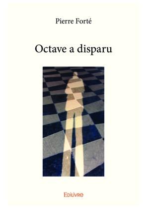 Octave a disparu