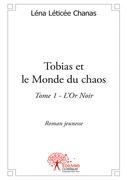 Tobias et le Monde du chaos