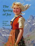 The Spring of Joy: A Little Book of Healing