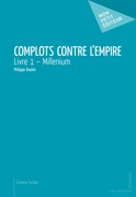Complots contre l'Empire