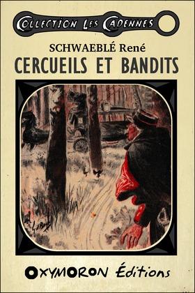 Cercueils et bandits