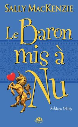 La Baron mis à nu