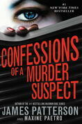 James Patterson - Confessions of a Murder Suspect