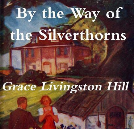 By the Way of the Silverthorns