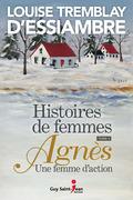 Agnès, une femme d'action