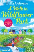 A Walk in Wildflower Park (Wildflower Park Series)