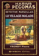 Le village malade