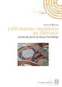 L'affirmation identitaire de l'africain