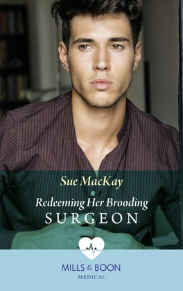 Redeeming Her Brooding Surgeon (Mills & Boon Medical) (SOS Docs, Book 2)