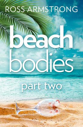 Beach Bodies: Part Two