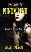 Escape to Phnom Penh