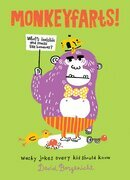 Monkeyfarts!: Wacky Jokes Every Kid Should Know