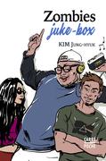 Zombies juke-box