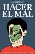 Hacer el mal (Edición mexicana)