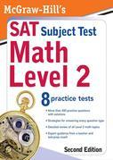 McGraw-Hill's SAT Subject Test: Math Level 2, Second Edition: Math Level 2, Second Edition