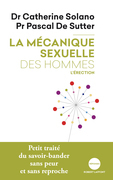 La mcanique sexuelle des hommes. Tome 2, L'rection