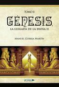 Génesis, la llegada de la Diosa II