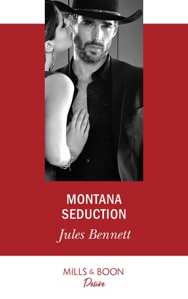 Montana Seduction (Mills & Boon Desire) (Two Brothers, Book 1)
