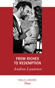 From Riches To Redemption (Mills & Boon Desire) (Switched!, Book 2)