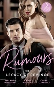 Rumours: The Legacy Of Revenge: The Most Scandalous Ravensdale (The Ravensdale Scandals) / Legacy of His Revenge / Bought for the Billionaire's Revenge (Mills & Boon M&B)