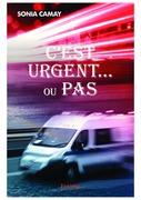 C'est urgent... ou pas
