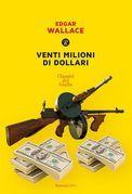 Venti milioni di dollari