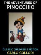 The Adventures of Pinocchio.