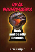 Real Nightmares (book 7): Dark and Deadly Demons