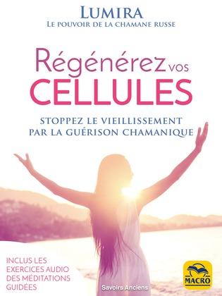 Régénérez Vos Cellules