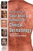Fitzpatrick's Color Atlas and Synopsis of Clinical Dermatology, Sixth Edition Ebook: Sixth Edition
