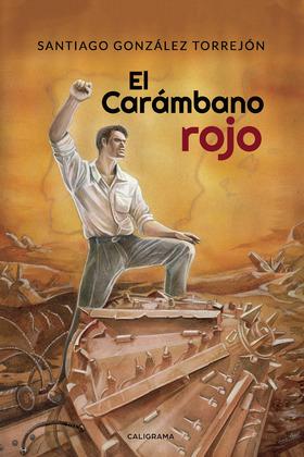 El Carámbano rojo