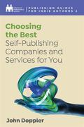 Choosing The Best Self-Publishing Companies And Services