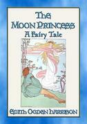 THE MOON PRINCESS - A Fairy Tale