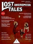 Lost Tales: Andromeda n°3 -  Estate 2019