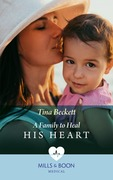 A Family To Heal His Heart (Mills & Boon Medical)