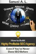 How to Build Highly Profitable SEO Agency