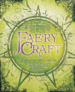 Faery Craft: Weaving Connections with the Enchanted Realm
