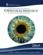 Toronto Guide to Clinical Ophthalmology for Physicians and Medical Trainees