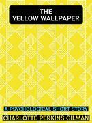 The Yellow Wallpaper.