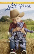 The Nanny's Secret Baby (Mills & Boon Love Inspired) (Redemption Ranch, Book 4)