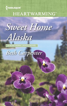 Sweet Home Alaska (Mills & Boon Heartwarming) (A Northern Lights Novel, Book 5)