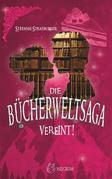 Die Bücherwelt-Saga: Vereint!