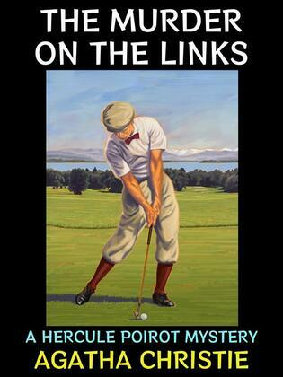 The Murder on the Links.