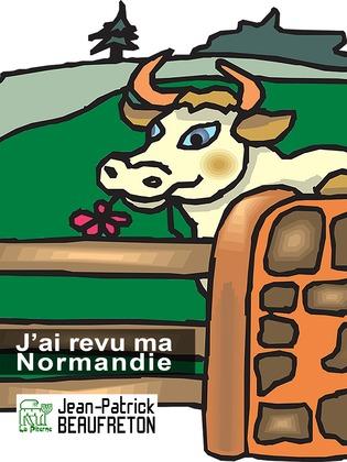 J'ai revu ma Normandie