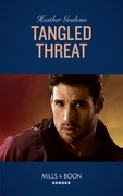 Tangled Threat (Mills & Boon Heroes)