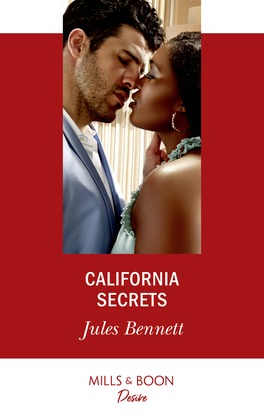 California Secrets (Mills & Boon Desire) (Two Brothers, Book 2)
