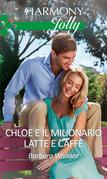 Chloe e il milionario latte e caffè