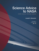 Science advice to NASA : conflict, consensus, partnership, leadership